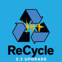 RECYCLE 2.2 UPGRADE