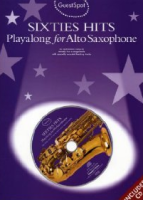 GUEST SPOT SIXTIES HITS PLAYALONG FOR ALTO SAXOPHONE